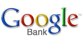 Google voudrait il créer Google Bank ?